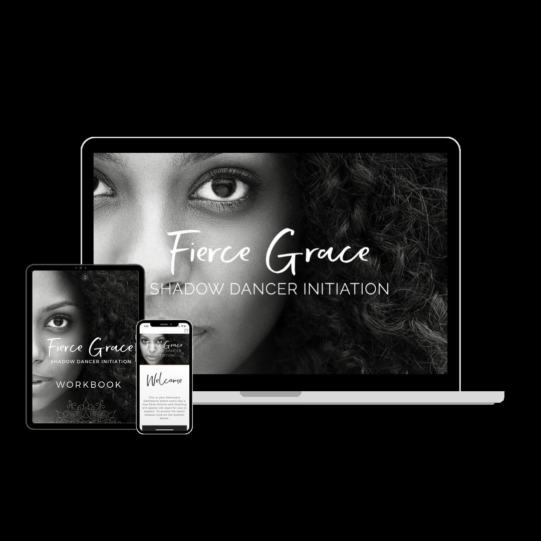 Fierce Grace Shadow Dancer